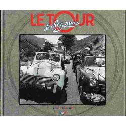 LE TOUR DE CHEZ NOUS Librairie Automobile SPE 9782909313146