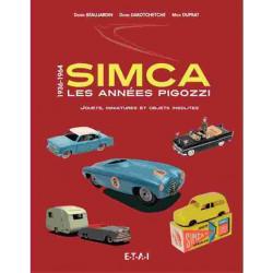 SIMCA LES ANNÉES PIGOZZI / JOUETS MINIATURES Librairie Automobile SPE 9782726896747