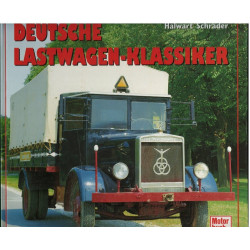 Deutsche Lastwagen- Klassiker. Halwart Schrader
