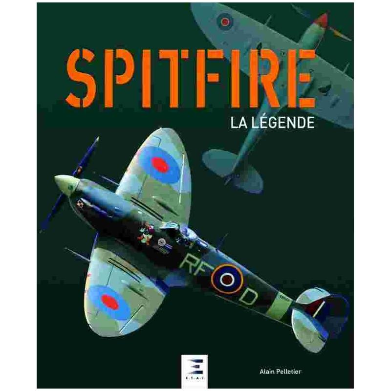 SPITFIRE LA LÉGENDE Librairie Automobile SPE 9791028302412