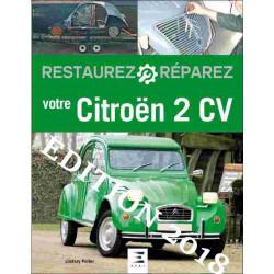 RESTAUREZ RÉPAREZ VOTRE CITROËN 2CV Librairie Automobile SPE 9791028302511