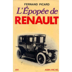 L'EPOPEE DE RENAULT - FERNAND PICARD Librairie Automobile SPE 9782226003805