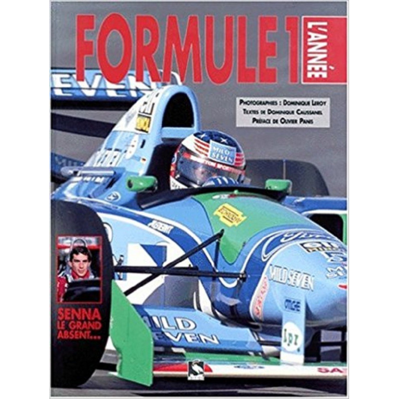 FORMULE 1 L'ANNEE Librairie Automobile SPE 9782910727024