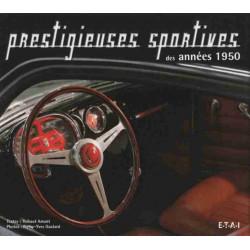 PRESTIGIEUSES SPORTIVES DES ANNEES 1950 Librairie Automobile SPE 9782726888674