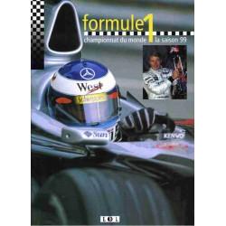 FORMULE 1 CHAMPIONNAT DU MONDE LA SAISON 99 Librairie Automobile SPE 9782843082054