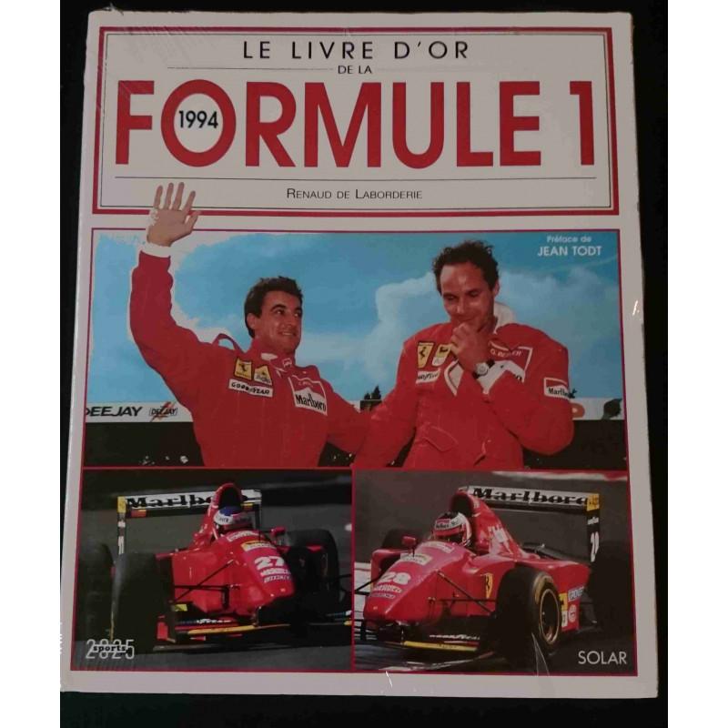 LIVRE D'OR D LA FORMULE 1 1994 Librairie Automobile SPE 9782263022517