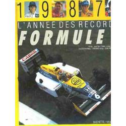 L'ANNÉE DES RECORDS FORMULE 1 1987 Librairie Automobile SPE 9782851085290
