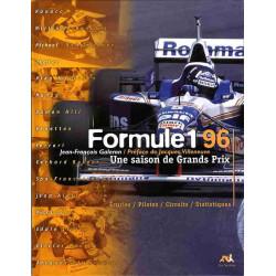 UNE SAISON DE GRANDS PRIX 1996 - FORMULE 1 Librairie Automobile SPE 9782840452546