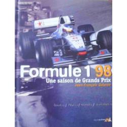 UNE SAISON DE GRANDS PRIX 1998 - FORMULE 1 Librairie Automobile SPE 9782884611145