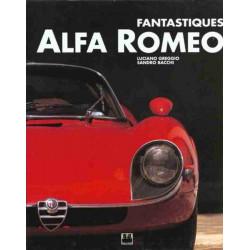 FANTASTIQUES ALFA ROMEO Librairie Automobile SPE 9782851204301