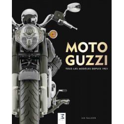 MOTO GUZZI TOUS LES MODÈLES DEPUIS 1921 Librairie Automobile SPE 9791028302085