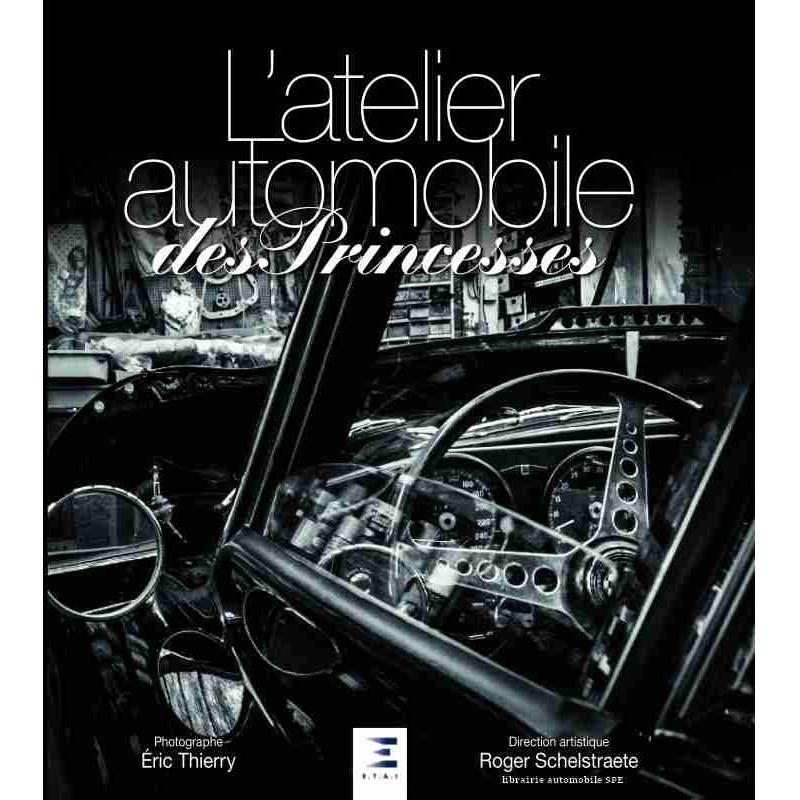 L'ATELIER AUTOMOBILE DES PRINCESSES