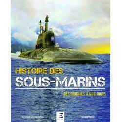 HISTOIRE DES SOUS-MARINS DES ORIGINES À NOS JOURS Librairie Automobile SPE 9791028302252
