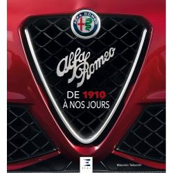 ALFA ROMEO DE 1910 A NOS JOURS Librairie Automobile SPE 9791028302580
