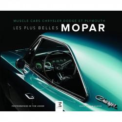 LES PLUS BELLES MOPAR , Muscle cars Chrysler, Dodge et Plymouth Librairie Automobile SPE 9791028302566