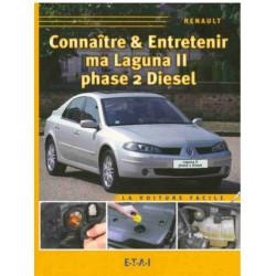 CONNAÎTRE ET ENTRETENIR MA RENAULT LAGUNA 2 DIESEL Librairie Automobile SPE 9782726888186
