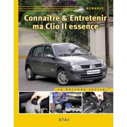 CONNAÎTRE ET ENTRETENIR MA RENAULT CLIO II ESSENCE Librairie Automobile SPE 9782726887363
