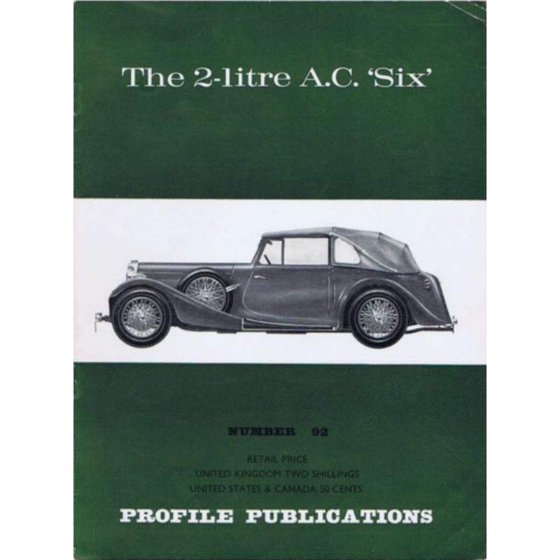 """The 2-litre AC """"six"""" / Profile publications n°92 Librairie Automobile SPE PP92"""