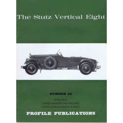 The Stutz Vertical-eight / Profile publications n°46 Librairie Automobile SPE PP46