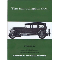 The Six-cylinder OM / Profile publications n°38 Librairie Automobile SPE PP38