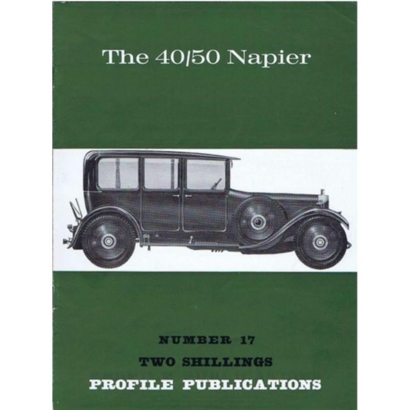 The 40/50 Napier / Profile publications n°17 Librairie Automobile SPE PP17