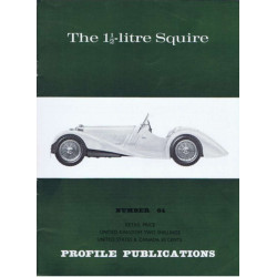 The 1 1/2-litre Squire / Profile publications n°64 Librairie Automobile SPE PP64