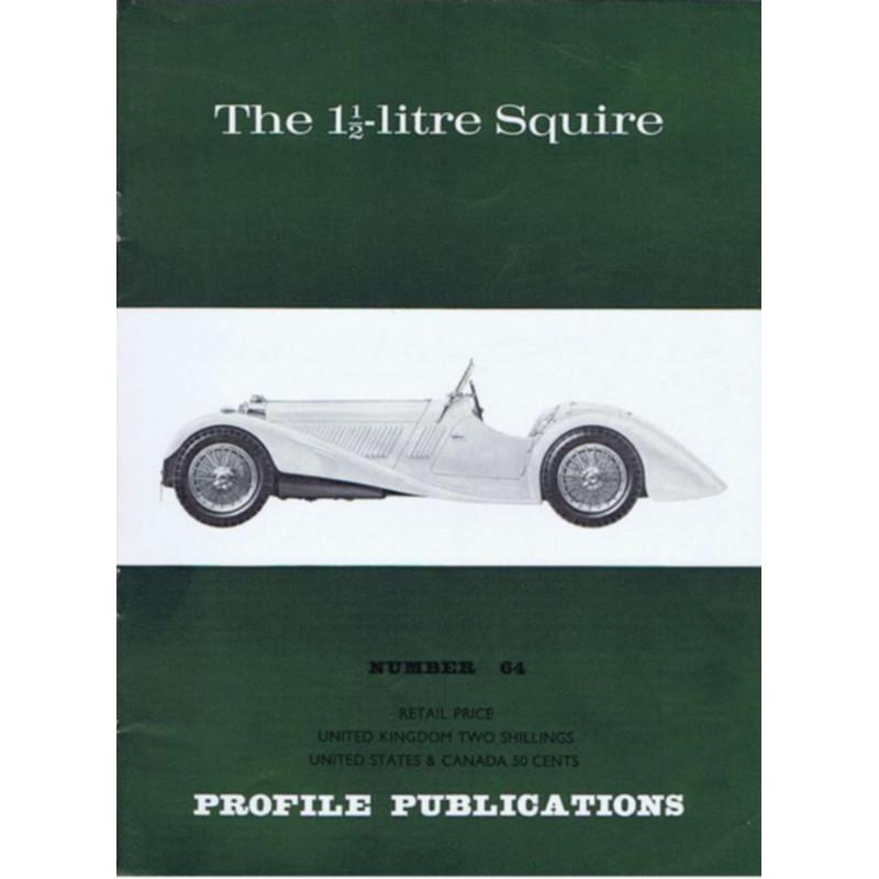 The 1 1/2-litre Squire / Profile publications n°64 Librairie Automobile SPE PP64