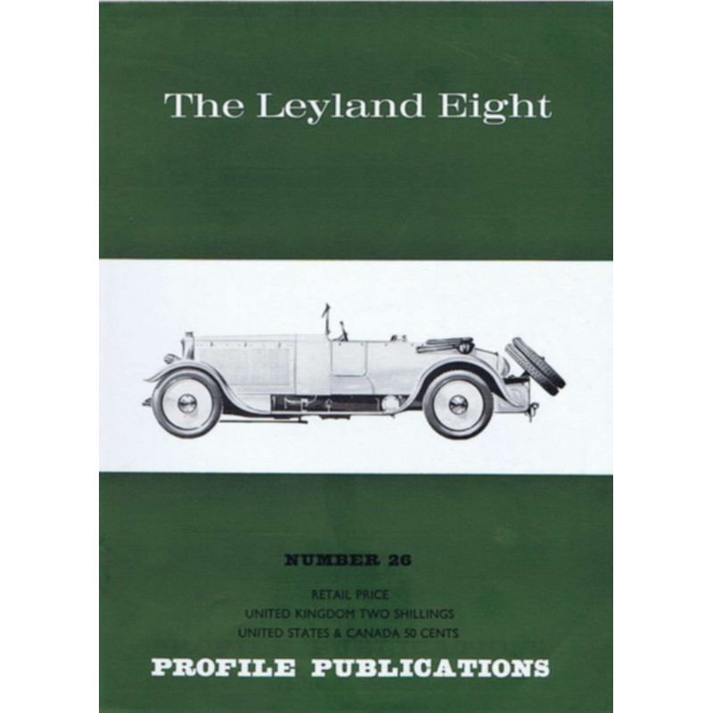 The Leyland Eight / Profile publications n°26 Librairie Automobile SPE PP29
