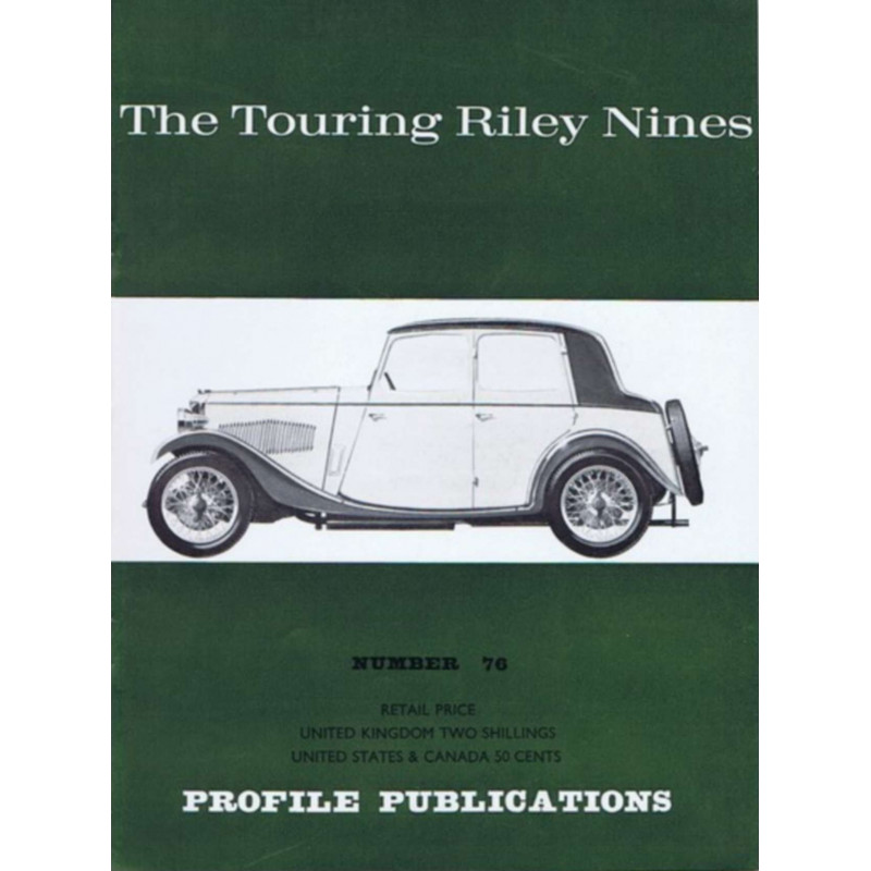 The Touring Riley Nines / Profile publications n°76 Librairie Automobile SPE PP76
