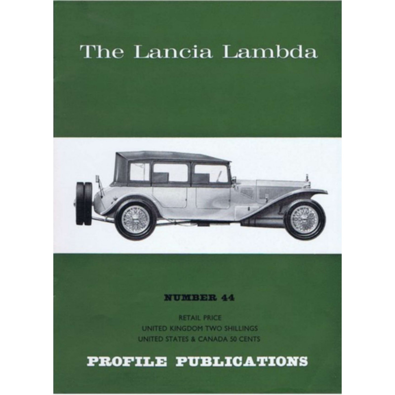 The Lancia Lambda / Profile publications n°44 Librairie Automobile SPE PP44