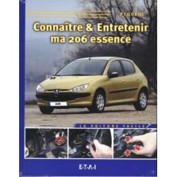 CONNAITRE ET ENTRETENIR MA PEUGEOT 206 ESSENCE Librairie Automobile SPE 9782726889077
