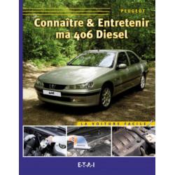 CONNAÎTRE ET ENTRETENIR MA PEUGEOT 406 DIESEL (SÉRIE 2) Librairie Automobile SPE 9782726887448