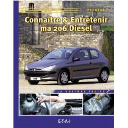 CONNAÎTRE ET ENTRETENIR MA PEUGEOT 206 DIESEL Librairie Automobile SPE 9782726887370