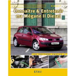 CONNAÎTRE ET ENTRETENIR MA RENAULT MEGANE II DIESEL Librairie Automobile SPE 9782726887424