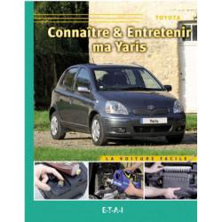 CONNAÎTRE ET ENTRETENIR MA TOYOTA YARIS Librairie Automobile SPE 9782726887394