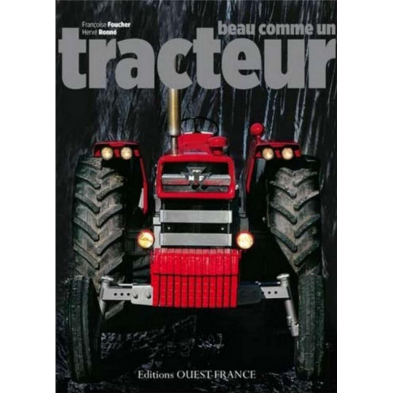 BEAU COMME UN TRACTEUR Librairie Automobile SPE 9782737355936
