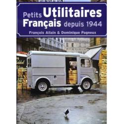 PETITS UTILITAIRES FRANCAIS DEPUIS 1944 Librairie Automobile SPE 9782726884423