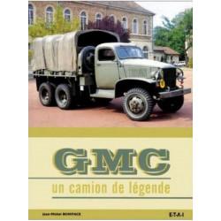 GMC - UN CAMION DE LEGENDE Librairie Automobile SPE 19398