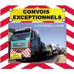 CONVOIS EXCEPTIONNELS, LES MONSTRES DE LA ROUTE Librairie Automobile SPE 22421