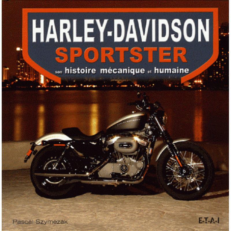 HARLEY-DAVISON SPORTSTER Librairie Automobile SPE 9782726888537