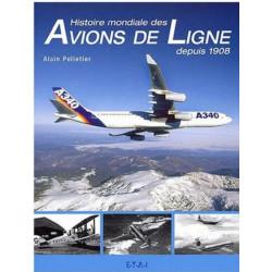 HISTOIRE MONDIALE DES AVIONS DE LIGNE DEPUIS 1908 Librairie Automobile SPE 19777