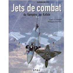 JETS DE COMBAT / ALAIN CROSNIER & PHILIPPE ROMAN / EDITION ETAI Librairie Automobile SPE 9782726893388