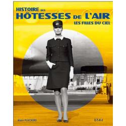 HISTOIRE DES HÔTESSES DE L'AIR - LES FILLES DU CIEL Librairie Automobile SPE 21487
