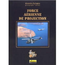 FORCE AÉRIENNE DE PROJECTION Librairie Automobile SPE 9782951048515