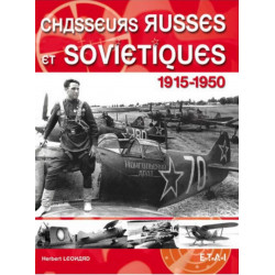 Chasseurs russes et soviétiques 1915-1950 / Herbert Léonard / Editon ETAI-9782726888124