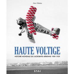 HAUTE VOLTIGE - HISTOIRE DE...