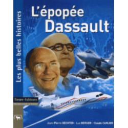 L'ÉPOPÉE DASSAULT - LES PLUS BELLES HISTOIRES Librairie Automobile SPE 9782915586244