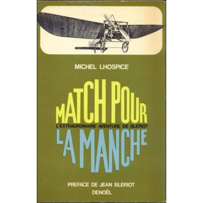 MATCH POUR LA MANCHE de MICHEL LHOSPICE Librairie Automobile SPE MATCHmanche