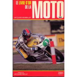 LE LIVRE D'OR DE LA MOTO 1983 Librairie Automobile SPE 2263007938