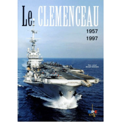 LE CLEMENCEAU 1957-1997 Edition SPE Barthelemy Librairie Automobile SPE 9782912838001